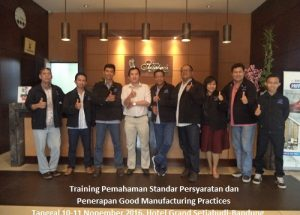 Training GMP – Pemahaman Standar Persyaratan dan Penerapan Good Manufacturing Practices (26-27 Februari 2018 Bogor)