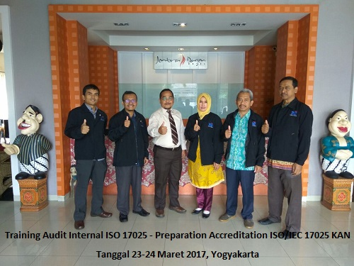 Training Audit Internal ISO 17025 – Preparation Accreditation ISO/IEC 17025 KAN (28-29 Juni 2018 Yogyakarta)