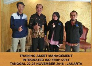 Training Asset Management Integrated to ISO 55001:2014 (22-23 November 2018 Jakarta)