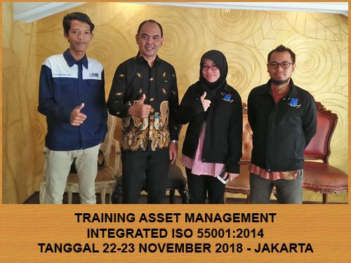 Training Asset Management Integrated to ISO 55001:2014 (22-23 November 2018 Jakarta)