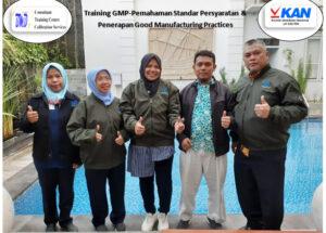 Training GMP – Pemahaman Standar Persyaratan dan Penerapan Good Manufacturing Practices